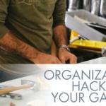 Organization hacks for your new garage